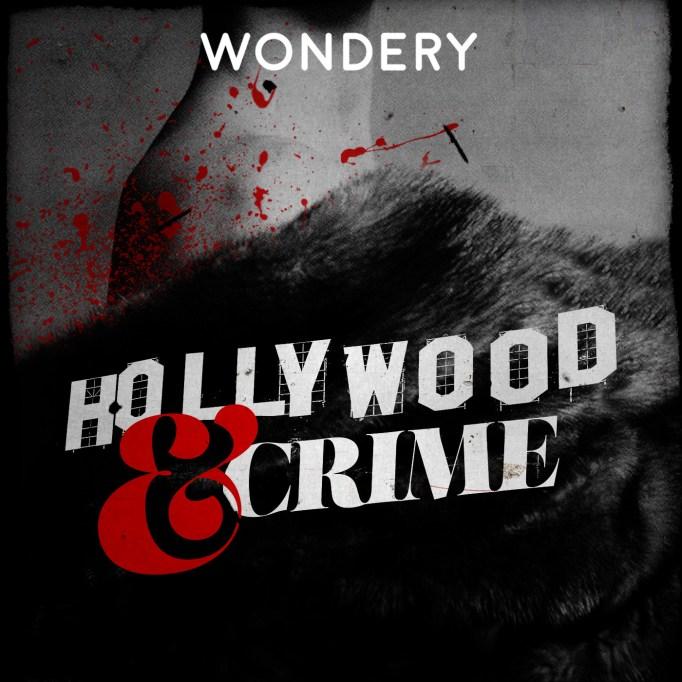 'Hollywood & Crime'