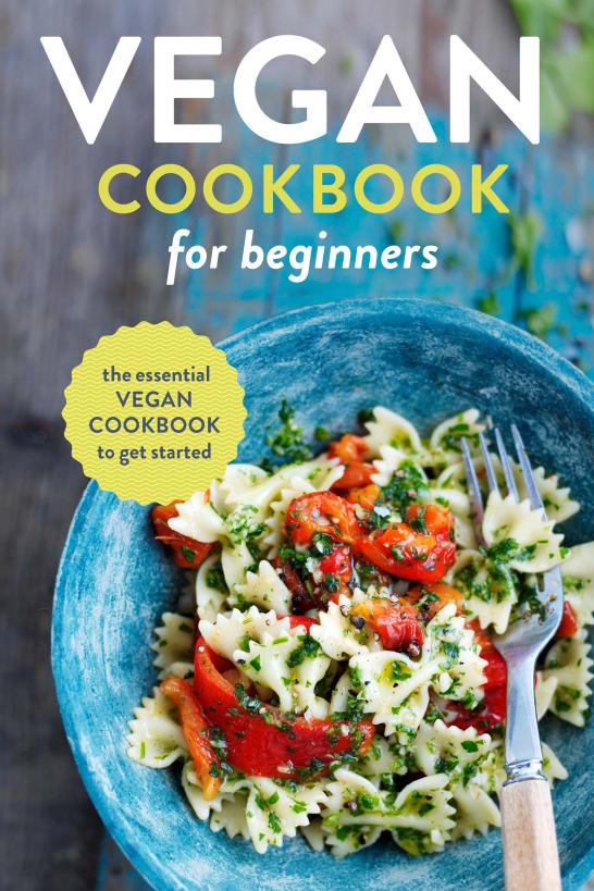Forks Over Knives – The Cookbook