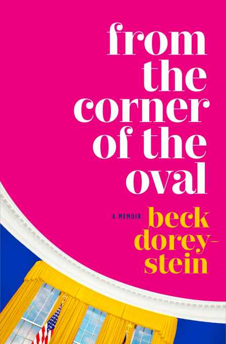 Cover of 'From the Corner of the Oval' by Beck Dorey-Stein