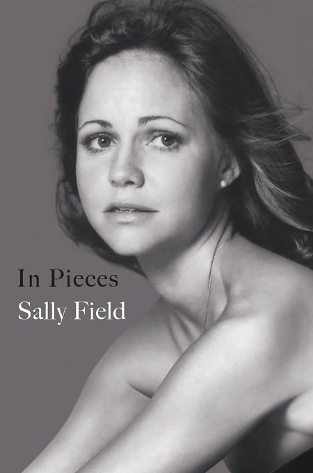 Cover of 'In Pieces' by Sally Field