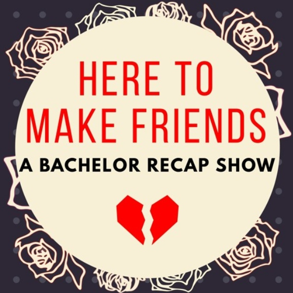 Podcasts for Bachelor Fans Here to Make Friends
