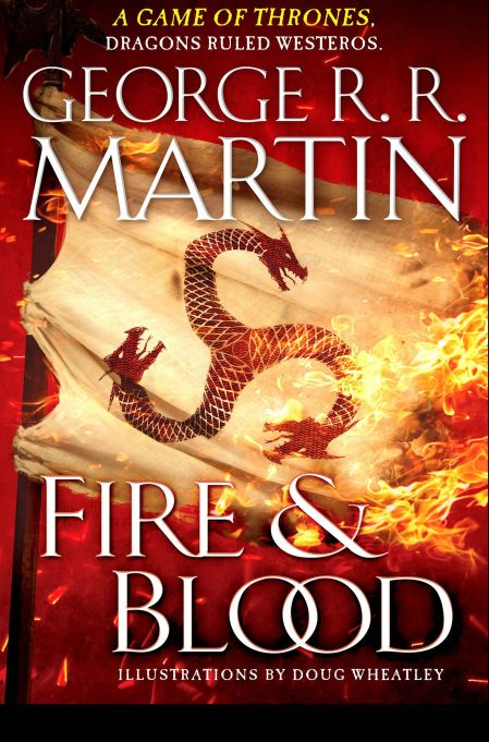 Cover of 'Fire & Blood' by George R. R. Martin