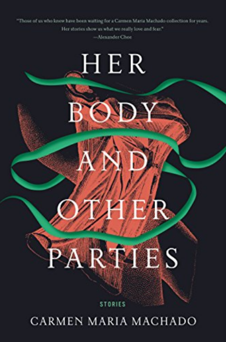 Cover of 'Her Body and Other Parties' by Carmen Maria Machado