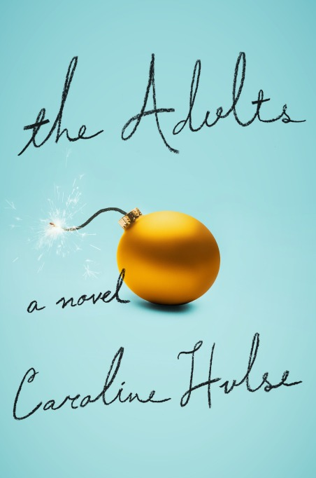 Cover of 'The Adults' by Caroline Hulse
