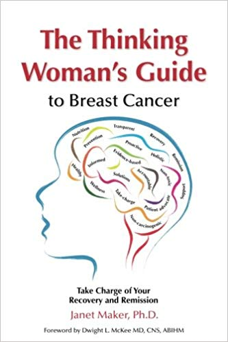 The Thinking Woman's Guide to Breast Cancer Book