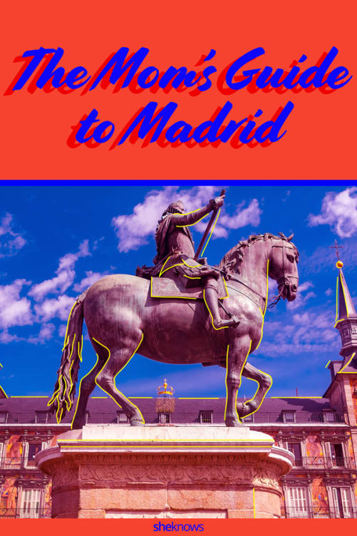 Mom's Guide to Madrid