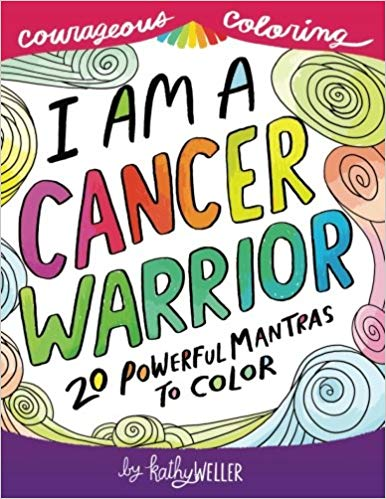 I Am a Cancer Warrior Coloring Book