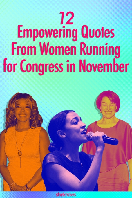12 Empowering Quotes From Key Women Running for Congress in November
