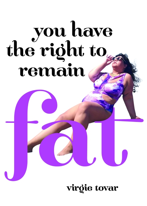 Cover of 'You Have the Right to Remain Fat' by Virgie Tovar