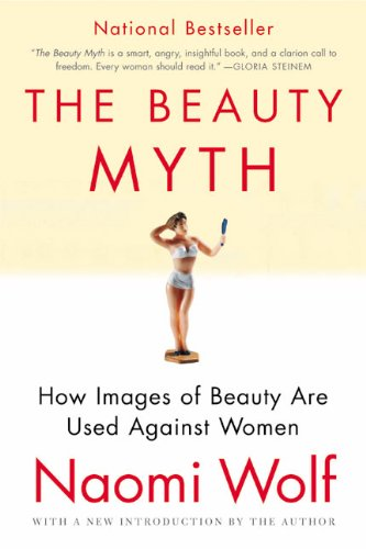 'The Beauty Myth' by Naomi Wolf