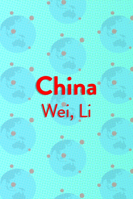The Top Baby Names in (Almost) Every Country of the World: China