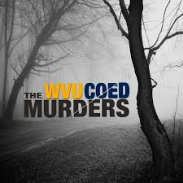 Mared & Karen: The WVU Coed Murders podcast