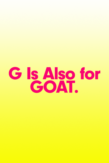 2018 A to Z Guide to Teen Slang: G Is for GOAT