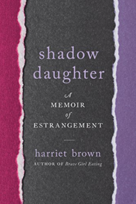Cover of 'Shadow Daughter: A Memoir of Estrangement' by Harriett Brown