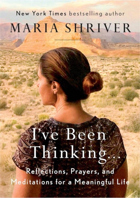 'I've Been Thinking...' by Maria Shriver