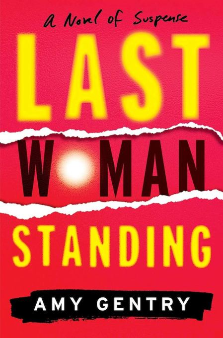 'Last Woman Standing' by Amy Gentry
