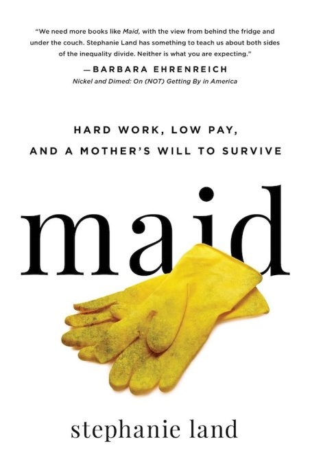 'Maid' by Stephanie Land