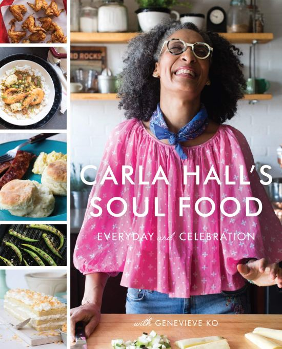 Carla Hall's Soul Food: Everyday and Celebration by Carla Hall and Genevieve Ko