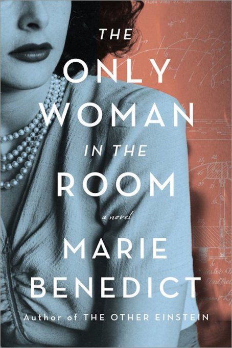 'The Only Woman in the Room' by Marie Benedict
