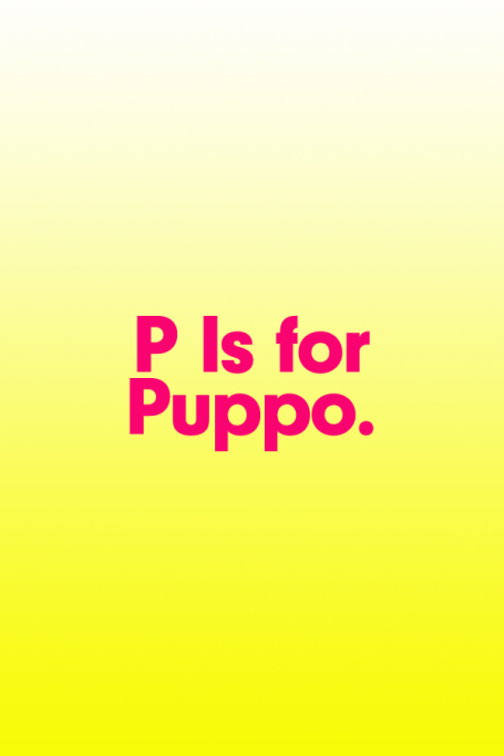 2018 A to Z Guide to Teen Slang: P Is for Puppo