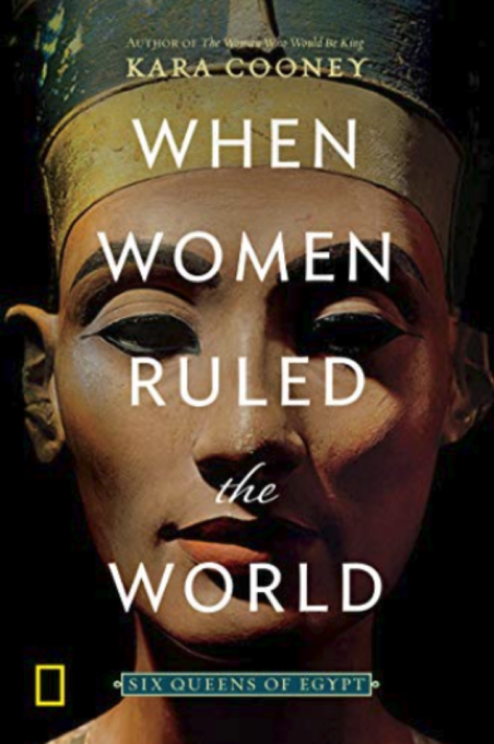 Cover from 'When Women Ruled The World: Six Queens of Egypt'