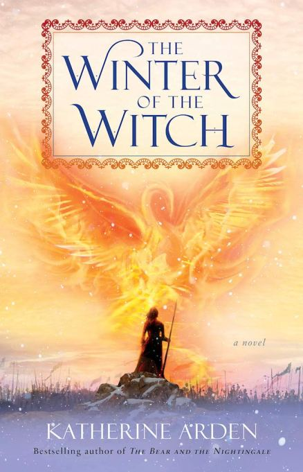 'The Winter of the Witch' by Katherine Arden