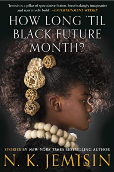 Cover of 'How Long 'til Black Future Month?' by N.K. Jemisin