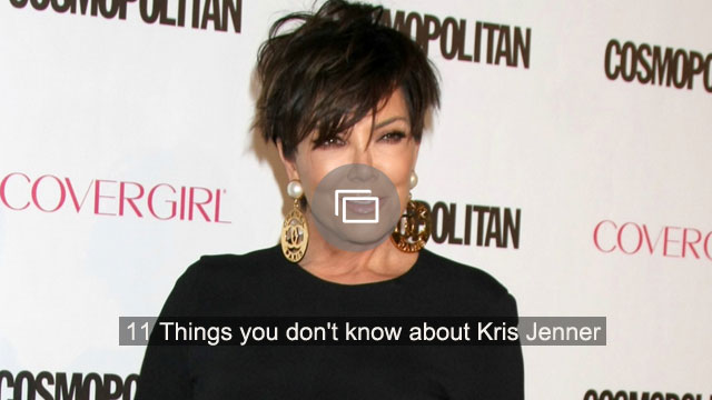 11 Things you don't know about Kris Jenner