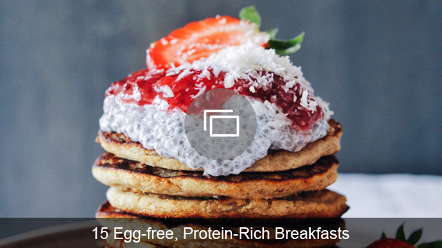 15 Egg-free, Protein-Rich Breakfasts