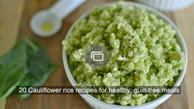 20 Cauliflower rice recipes for healthy, guilt-free meals
