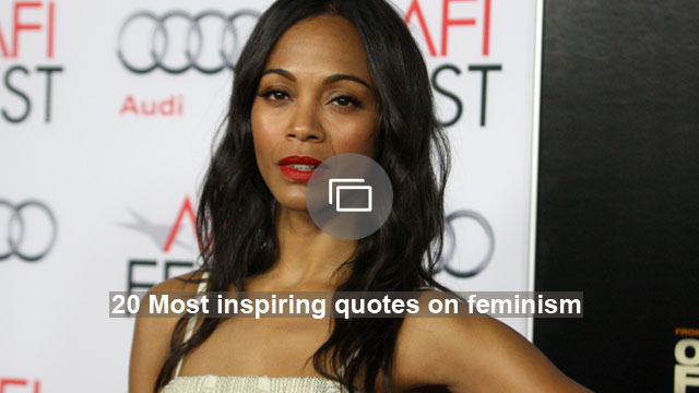 20 Most inspiring quotes on feminism