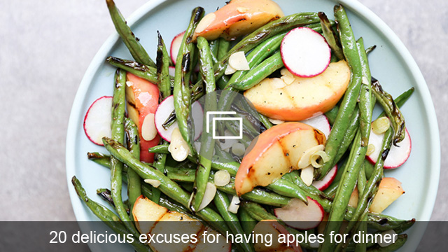 20 delicious excuses for having apples for dinner
