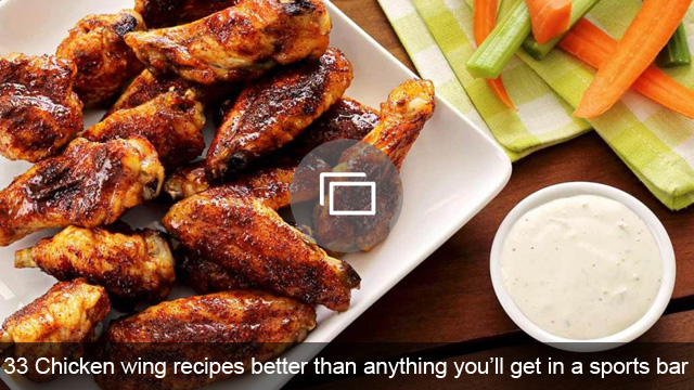 33 Chicken wing recipes better than anything you'll get in a sports bar