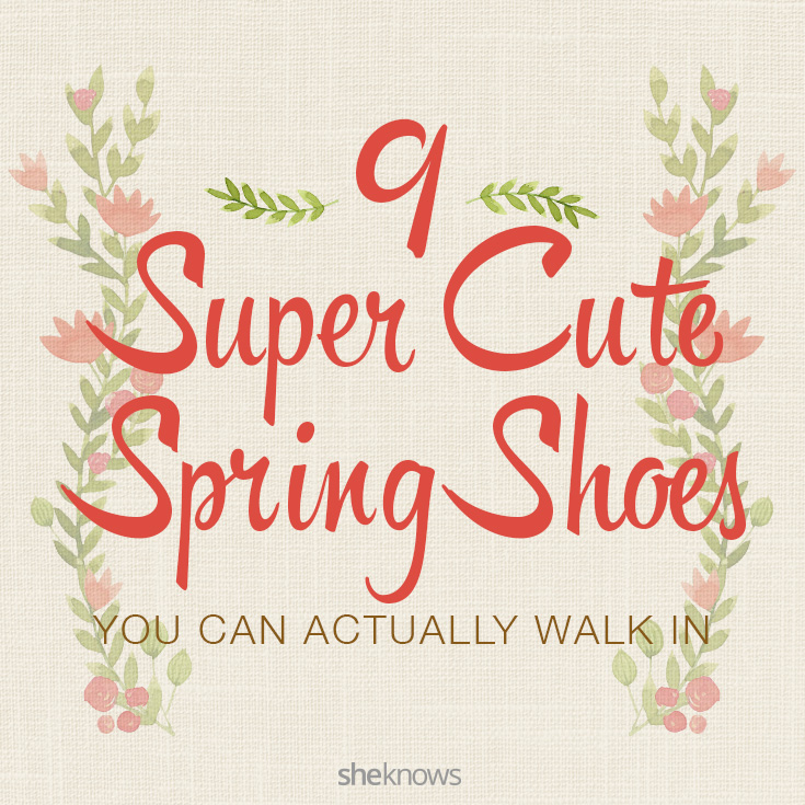 9 Super cute spring shoes
