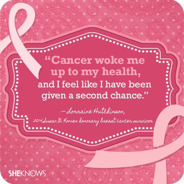 9 Powerful quotes from breast cancer survivors – SheKnows