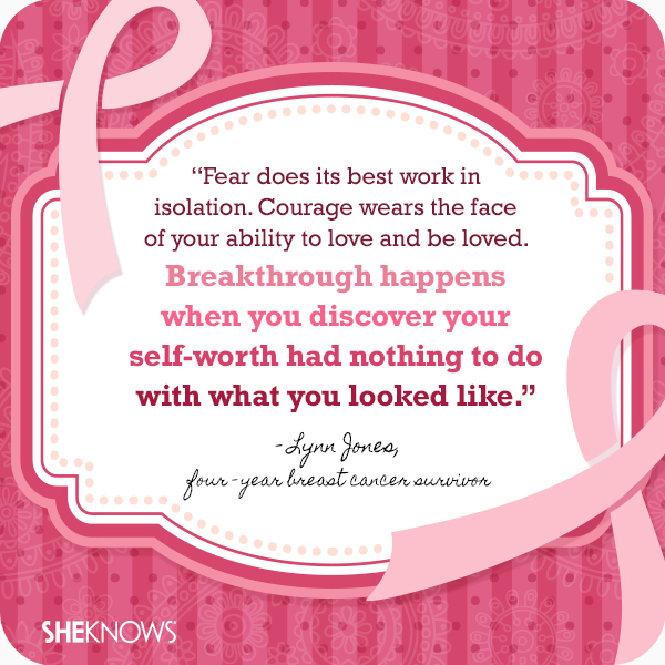 Breast cancer quotes from survivors themselves: Lynn