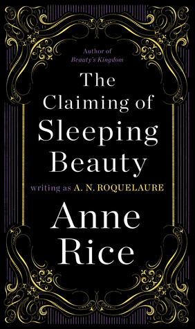 Claiming of Sleeping Beauty by Anne Rice