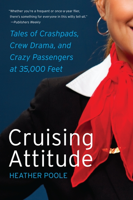 Cruising Attitudes by Heather Poole