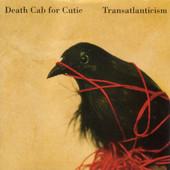 Transatlanticism Death Cab for Cutie