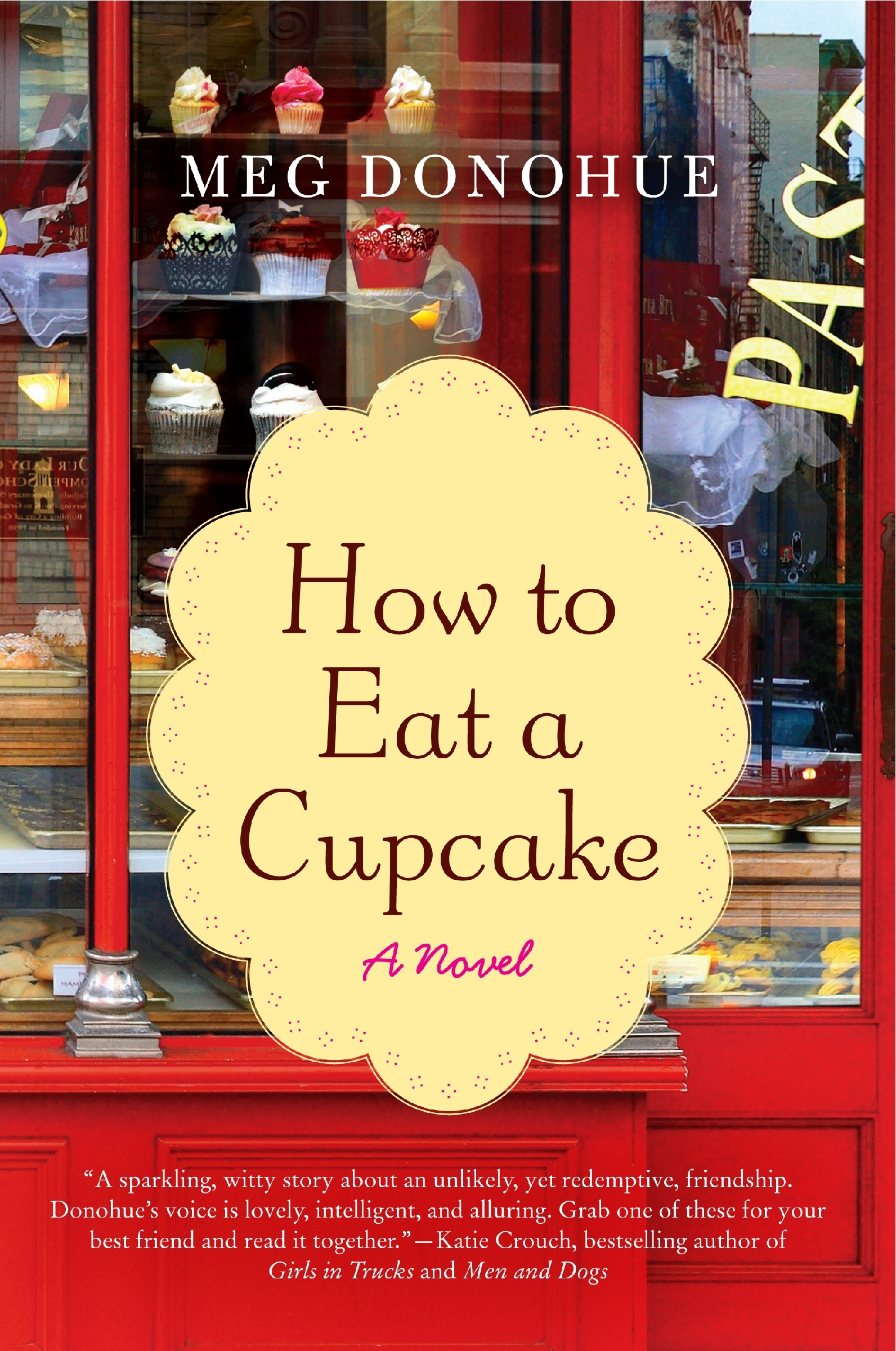 How To Eat A Cupcake by Meg Donohue