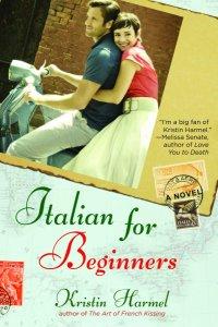 Italian for Beginnings by Kristin Harmel
