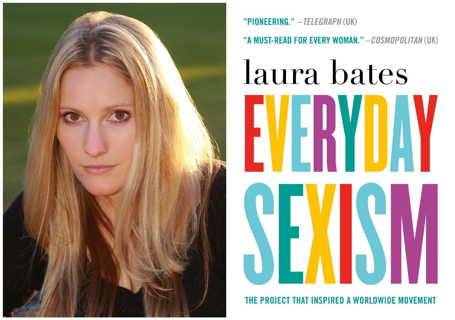 "Laura Bates ""Everyday Sexism"""