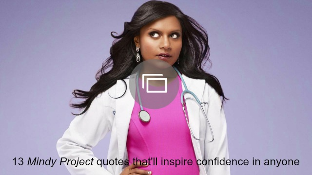 Mindy Project quotes slideshow