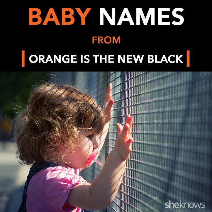 Orange Is the New Black baby names
