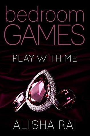 Play With Me by Alisha Rai