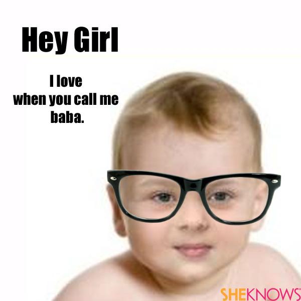 Hey Girl baby memes
