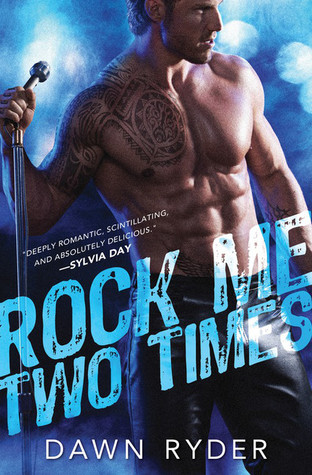 Rock Me Two Times by Dawn Ryder