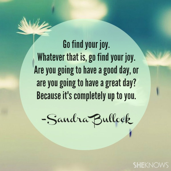 Sandra Bullock quote