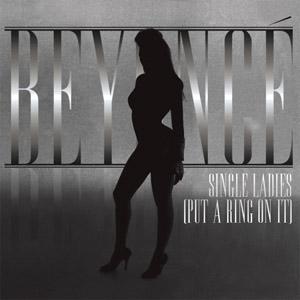 """""""Single Ladies,"""" Beyoncé"""