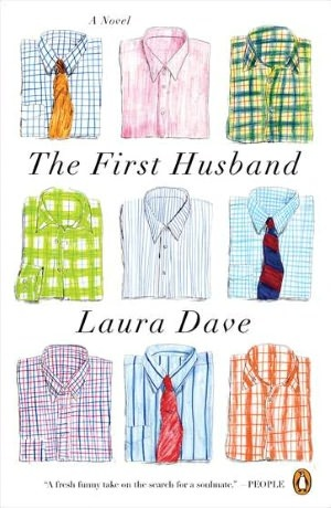 The First Husabnd by Laura Dave